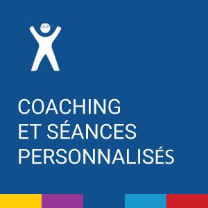 Coaching et Séances personnalisés